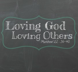 Loving God Loving Others chalkboard square
