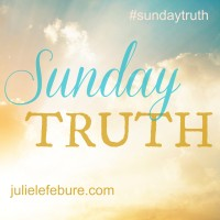 Julie Lefebure Sunday Truth