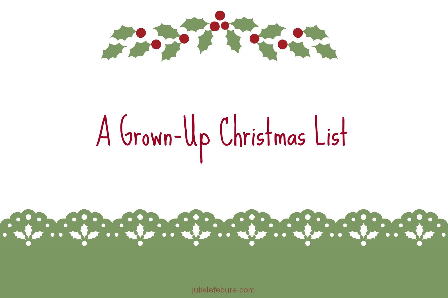 A Grown-Up Christmas List - Julie Lefebure