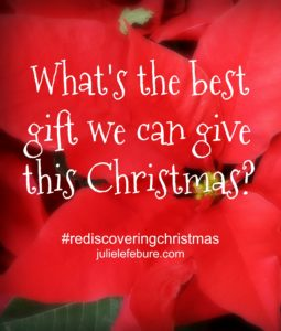 What's the best gift we can give this Christmas?