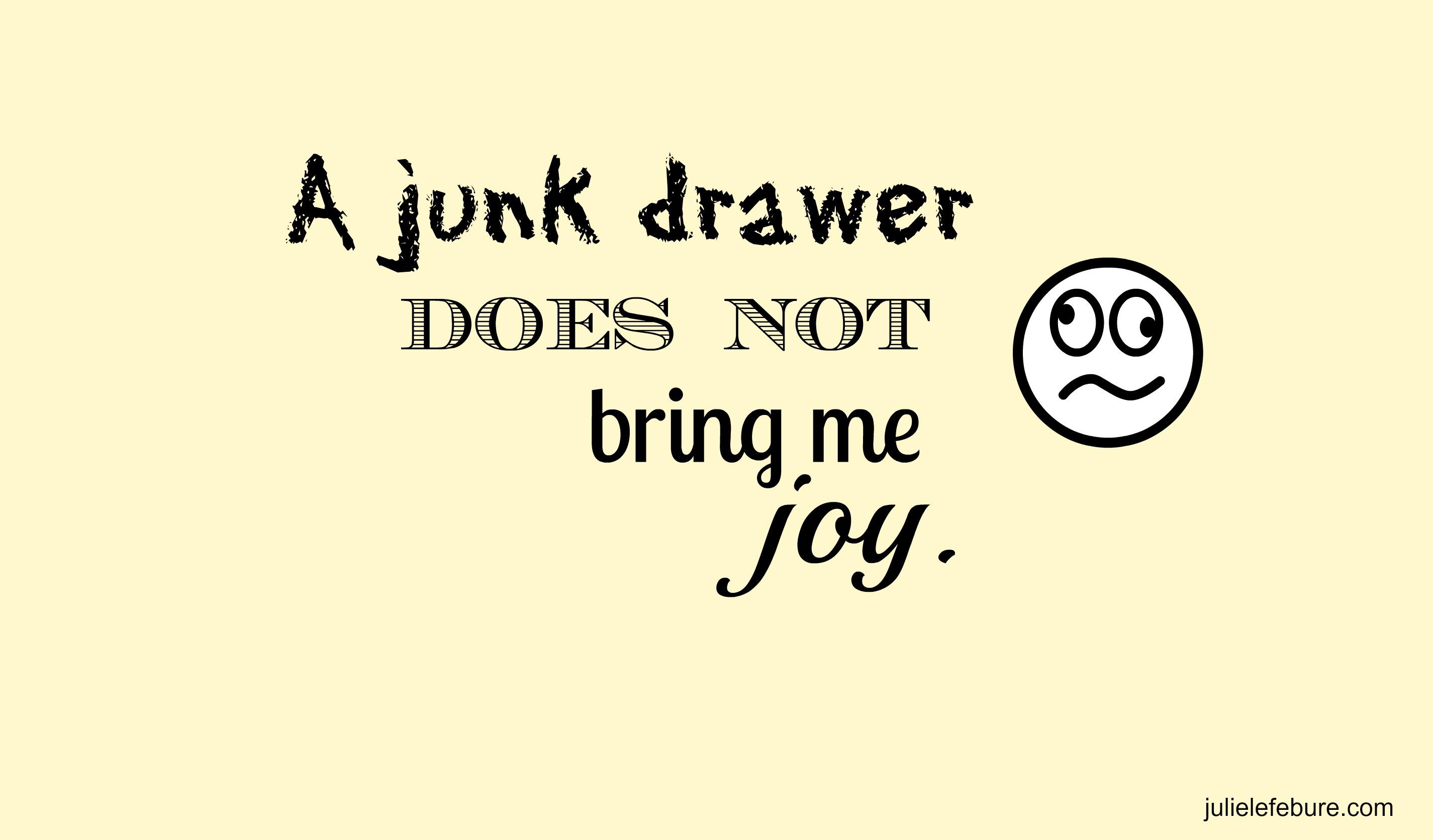 Goodbye Junk Drawer