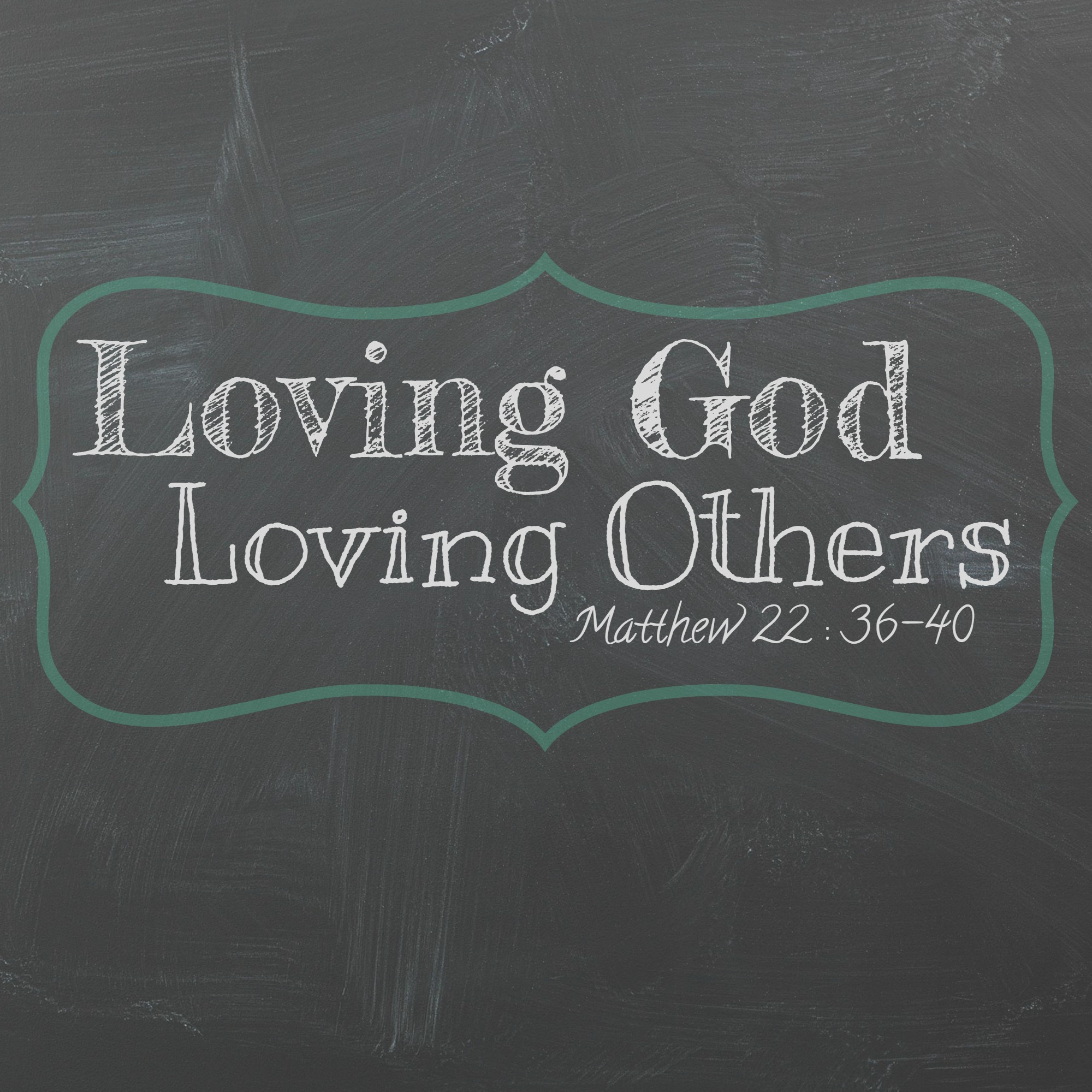 In Love God Each Other: Loving God Loving Others Blog