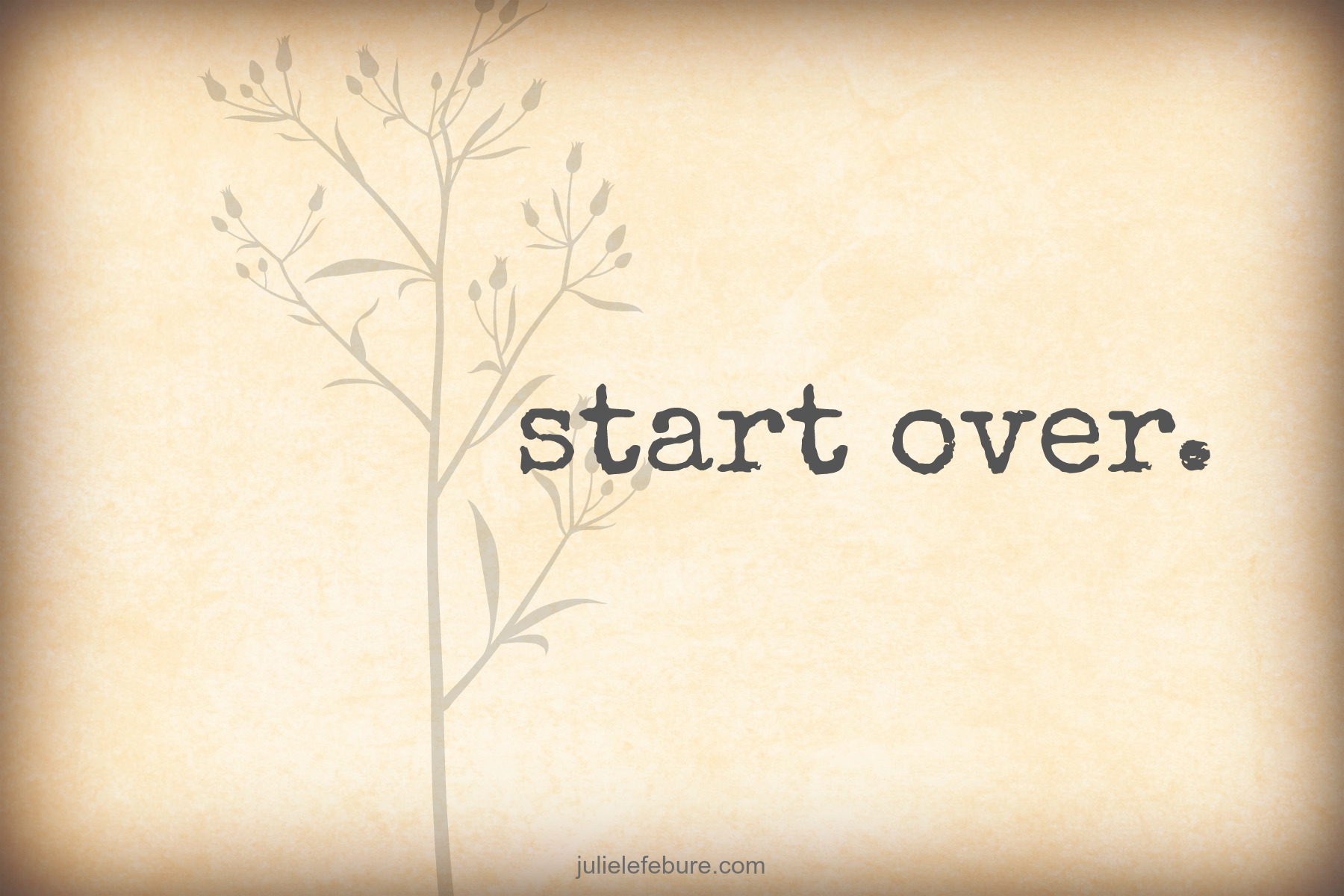 how to move and start over