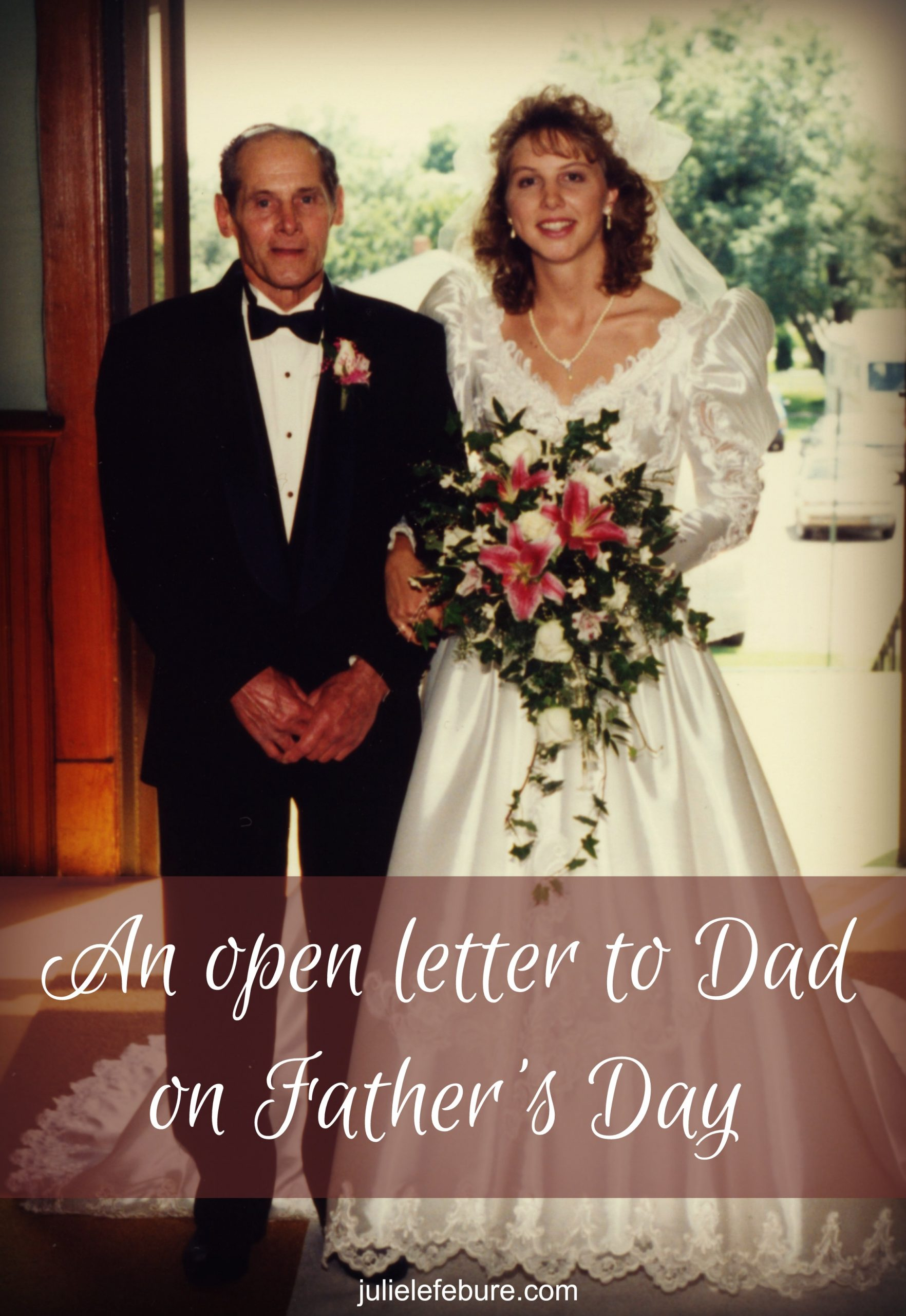 An Open Letter To My Dad On Father's Day