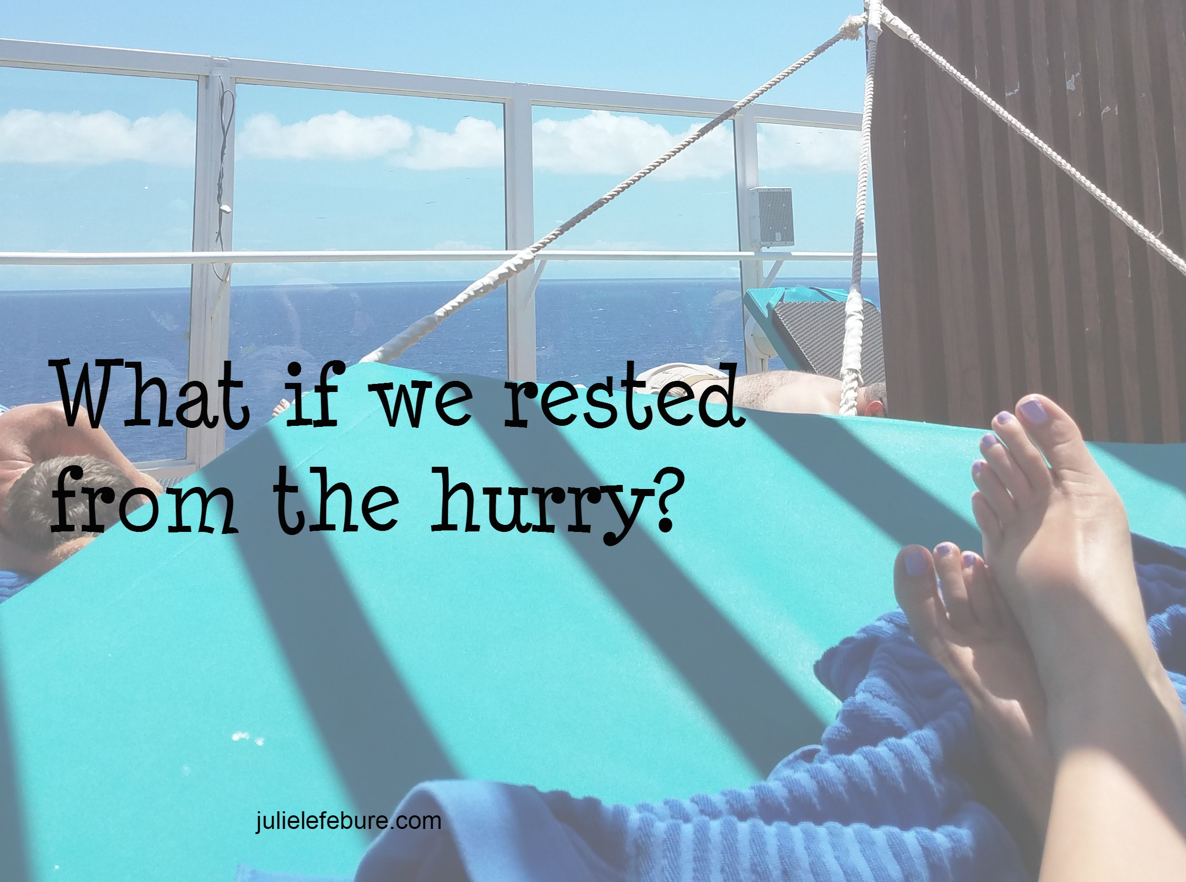 Is It Time To Rest From The Hurry?