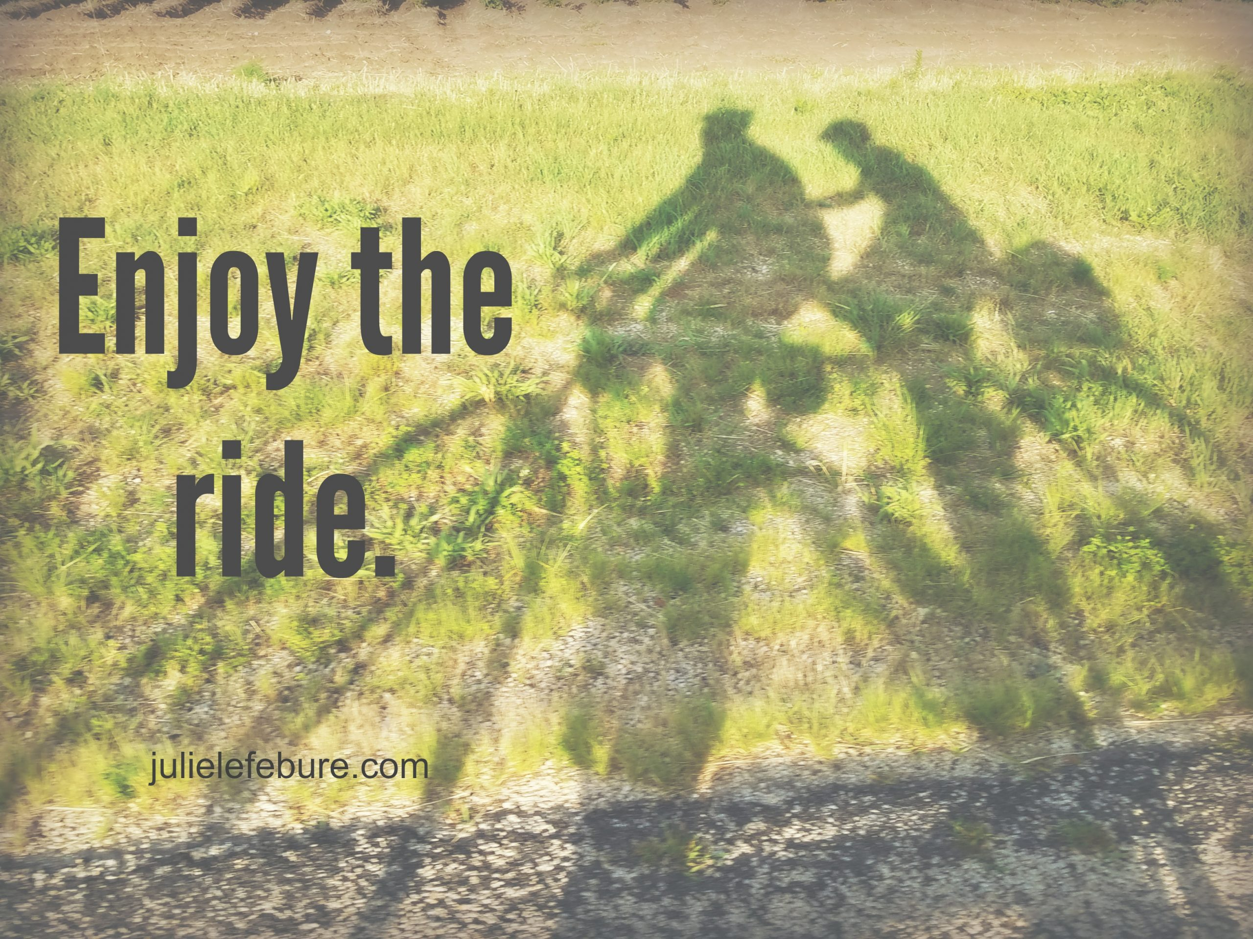 It's A Good Day To Enjoy The Ride
