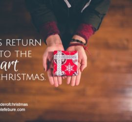 Let's return to the heart of Christmas