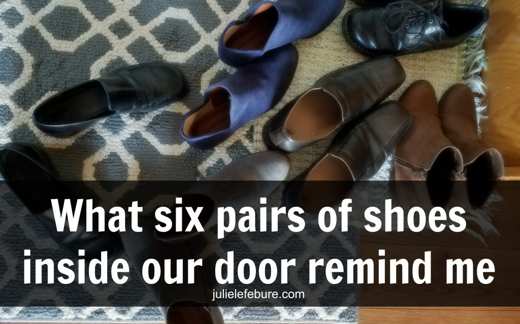 What six pairs of shoes remind me