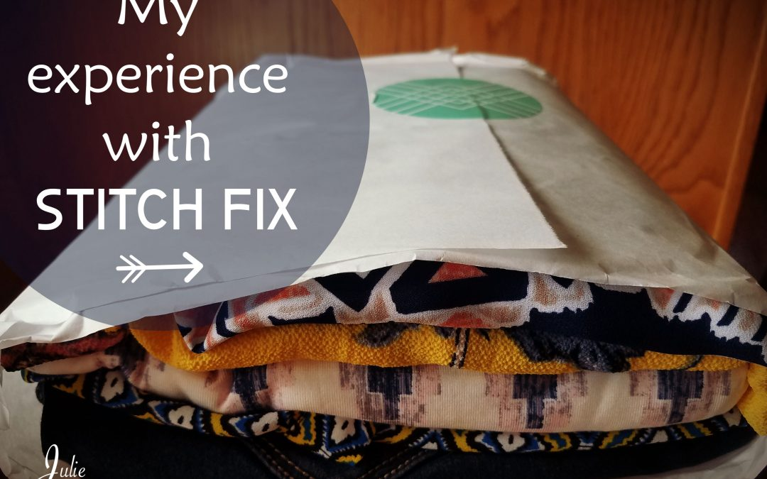 So, Let Me Tell You About My Experience With Stitch Fix