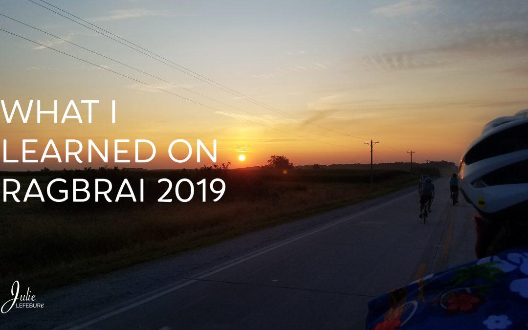 What I Learned on RAGBRAI 2019