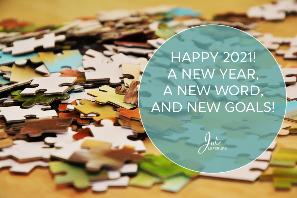 Happy 2021! A New Year, a New Word, and New Goals!