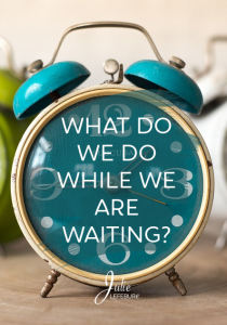What do we do while we are waiting (for our eternal home)?