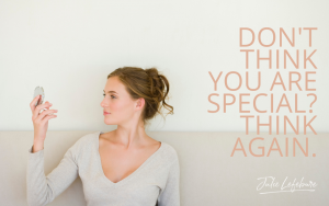 Don't Think You Are Special? Think Again