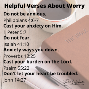 Helpful Verses About Worry - 3 Ways to Choose Peace Instead of Worry