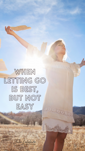 When Letting God Is Best, But Not Easy
